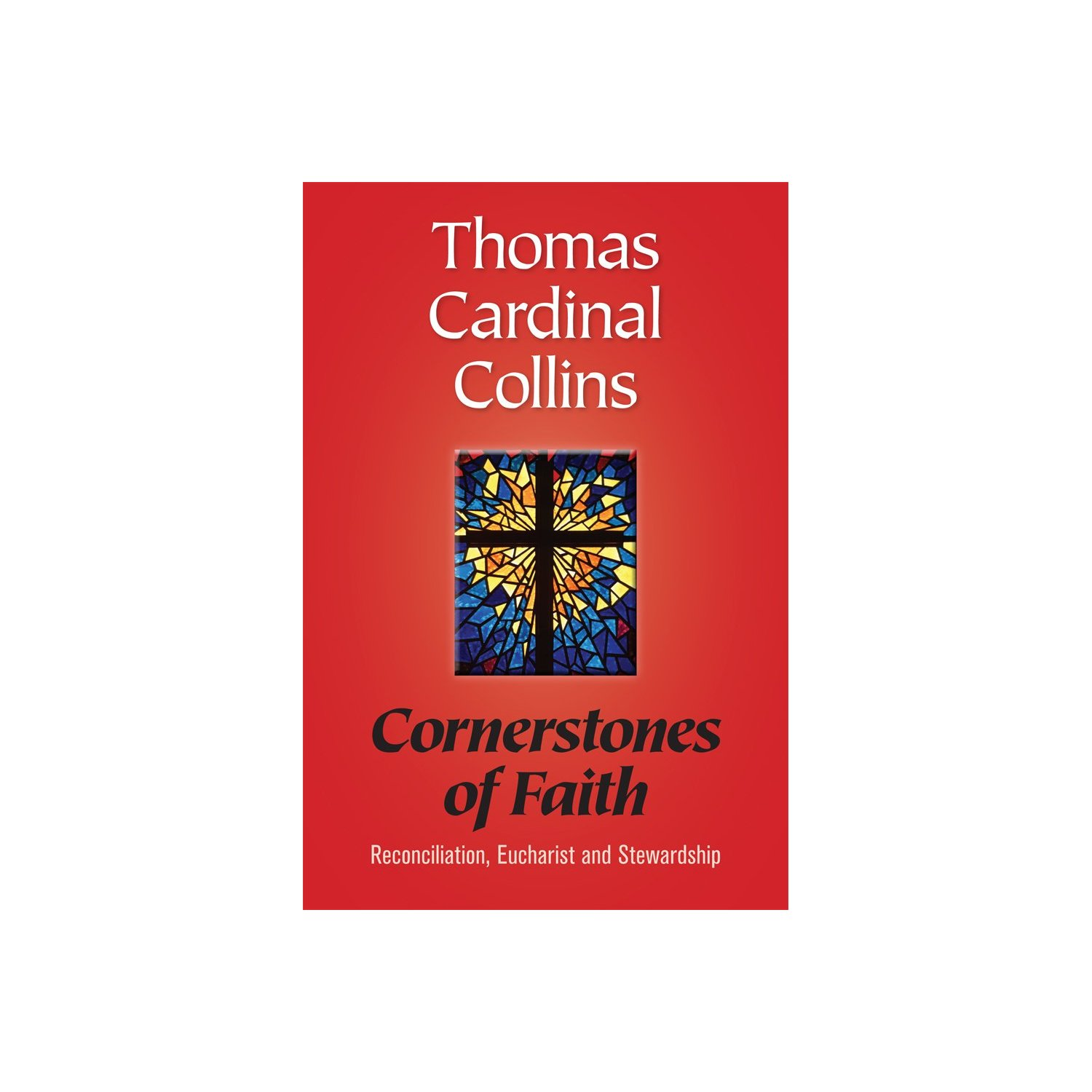 four cornerstones of faith Growth and progress in the christian life begins with--and is continually sustained four cornerstones of the christian life superficial faith.