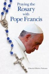 Praying the Rosary with Pope Francis