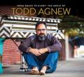 From Grace to Glory; The Music of Tood Agnew
