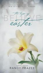 Believe: The Hope of Easter, Paperback