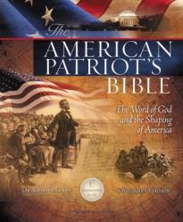American Patriot\'s Bible-KJV: The Word of God and the Shaping of America