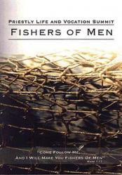 Fishers of Men, Priestly Life & Vocation Summit DVD
