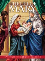 Book Life of Blessed Virgin Mary for Children