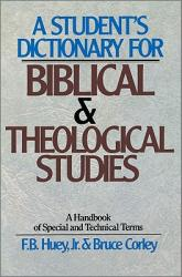 A Student\'s Dictionary for Biblical and Theological Studies