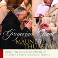 Maundy Thursday; Gregorian Chant