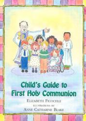 Child\'s Guide to First Holy Communion