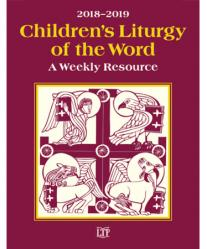 Children\'s Liturgy of the Word 2018-2019: A Weekly Resource (Quantity Discount)