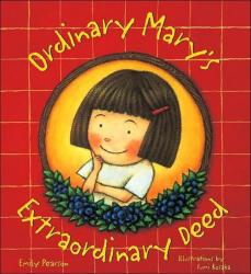 Ordinary Mary\'s Extraordinary Deed