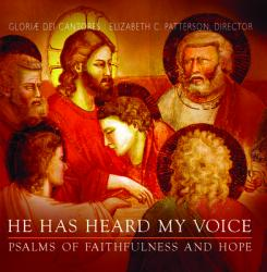 He Has Heard My Voice; Psalms of Faithfulness and Hope