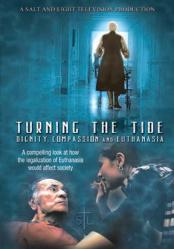 Turning the Tide - Dignity, Compassion and Euthanasia DVD