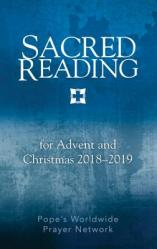 Sacred Reading for Advent and Christmas 2018-2019