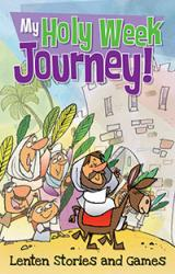Lent Devotions, Activities for Kids My Holy Week Journey 10/PKG