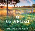 Our Daily Bread 2021 Inspirational Calendar