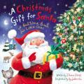 A Christmas Gift for Santa: A Bedtime Book for Little Ones