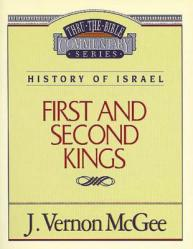 Thru the Bible Vol. 13. History of Israel (1 and 2 Kings)