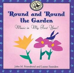 \'Round and \'Round the Garden: Music in My First Year!
