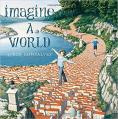 Imagine a World