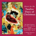 Music for the Twelve Days of Christmas; Schola Cantorum of St. Peter's in the Loop
