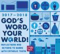 God's Word, Your World! 2017-2018: Reflections and Actions to Share with Catholic Teens