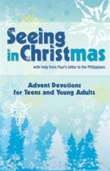 Advent Devotions Teens Seeing Christ In Christmas! 10/PKG