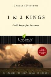 1 & 2 Kings: God\'s Imperfect Servants