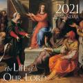 2021 the Life of Our Lord Wall Calendar