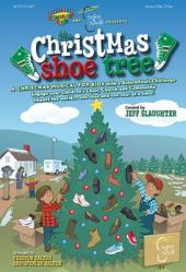 Christmas Shoe Tree; A Christmas Musical for Kids