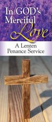 Lenten Penance Service Brochure - In God\'s Merciful Love 50/PKG