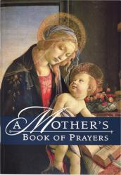 A Mother\'s Book of Prayers