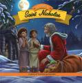The Story of Saint Nicholas: A Story of Humble Generosity