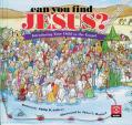Can You Find Jesus?: Introducing Your Child to the Gospel